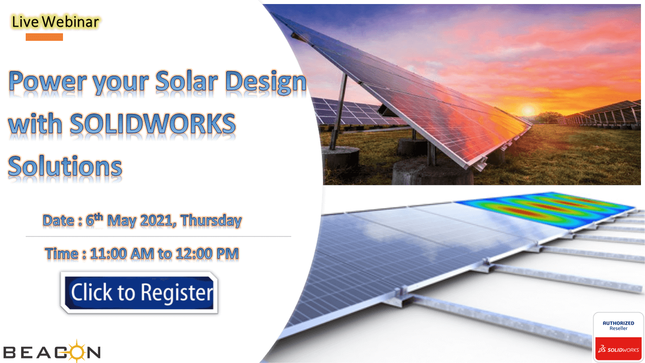 Power Your Solar Design with SOLIDWORKS Solutions.