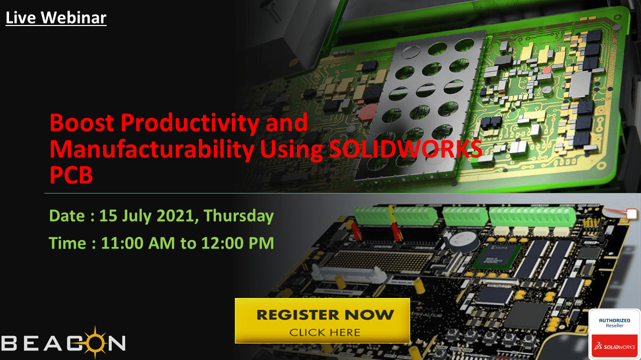 Boost Productivity and Manufacturability Using SOLIDWORKS PCB