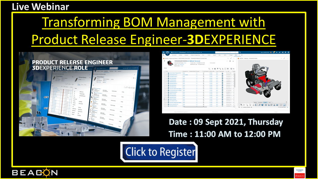Transforming BOM Management with Product Release Engineer-3DEXPERIENCE